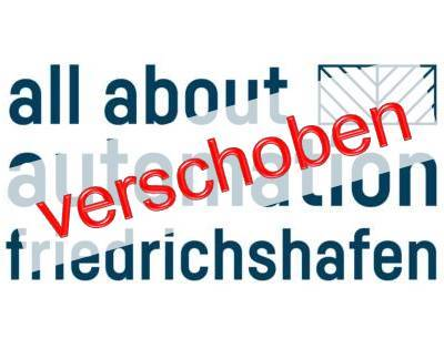 Die All About Automation Friedrichshafen 2020 wird verschoben